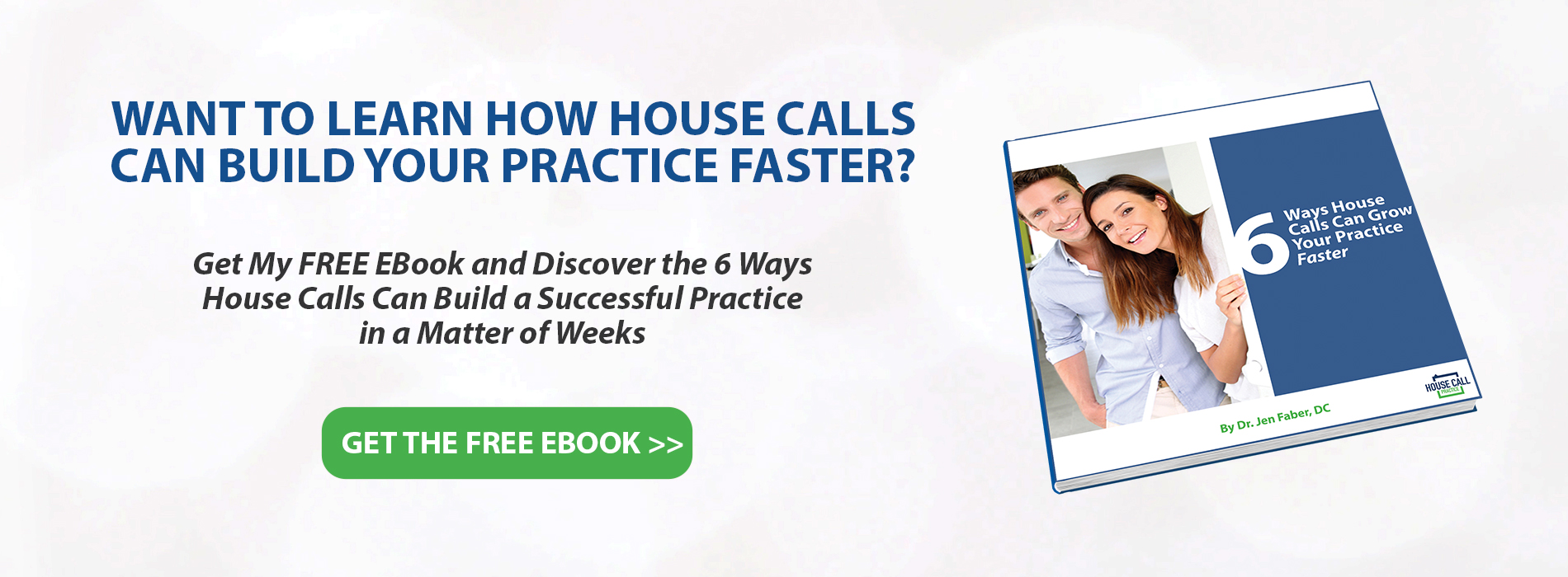 Ebook for Quickly Starting a House Call Practice for Health and Wellness Professionals, Chiropractors, and Doctors